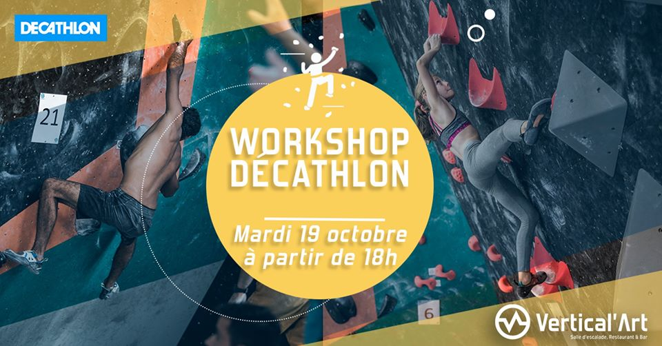 Workshop Decathlon vertical'art- Simond-Decathlon- vertical'art - essais materiel- try some stuff- salle d'escalade de bloc - salle d'escalade de bloc - vertical'art - vertical'art Lyon - enfants- parents - restaurant bar - Lyon - St priest